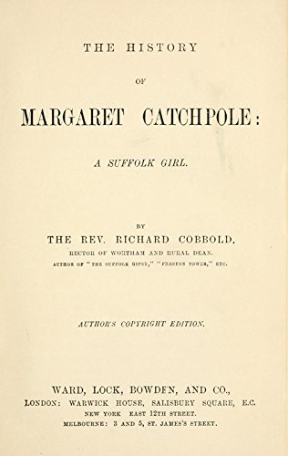 9781504290128: The History of Margaret Catchpole, A Suffolk Girl