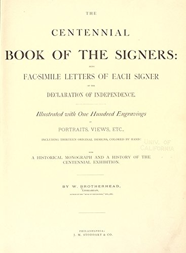 9781504290203: The Centennial Book of the Signers: Being Fac-Simile Letters of Each Signer of the Declaration of Independence
