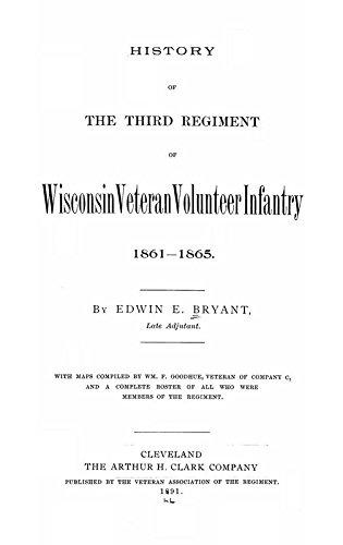 9781504291422: History of the Third Regiment of Wisconsin Veteran Volunteer Infantry 1861-1865