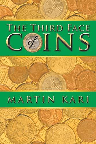 The Third Face of Coins: Kari, Martin