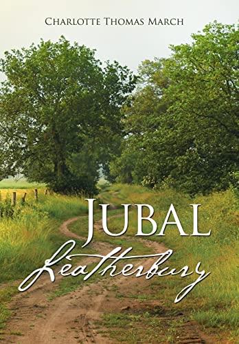 9781504327060: Jubal Leatherbury