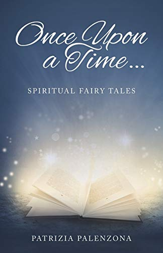 9781504327831: Once Upon a Time . . .: Spiritual Fairy Tales