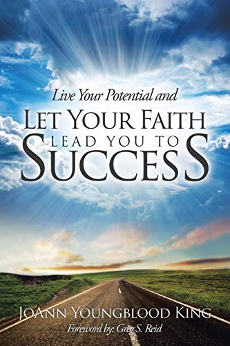 9781504329026: Live Your Potential and Let Your Faith Lead You to Success