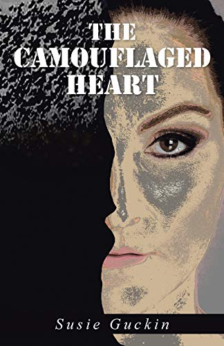 9781504330312: The Camouflaged Heart