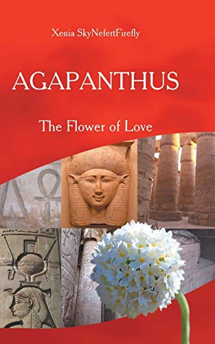 9781504330961: Agapanthus: The Flower of Love
