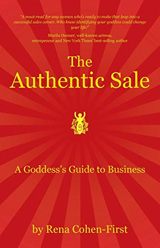 9781504330985: The Authentic Sale: A Goddess's Guide to Business