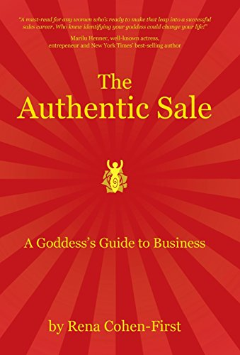 9781504331005: The Authentic Sale: A Goddess's Guide to Business