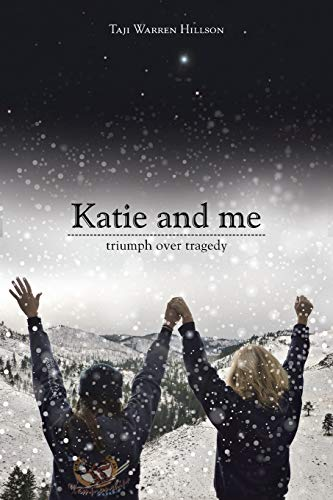 9781504331906: Katie and Me: Triumph over Tragedy