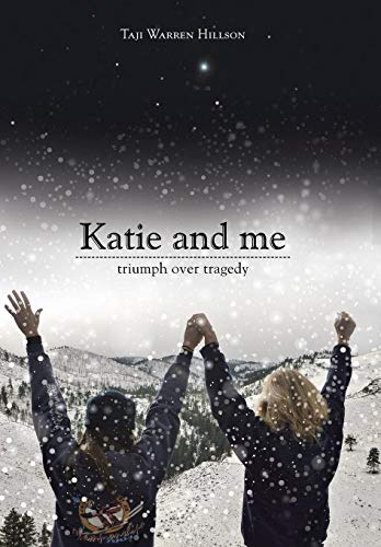 9781504331920: Katie and Me: Triumph over Tragedy