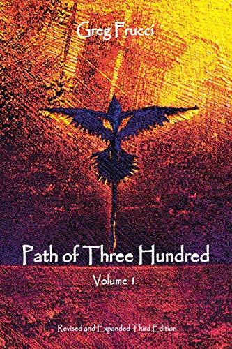 9781504332071: Path of Three Hundred: Volume 1