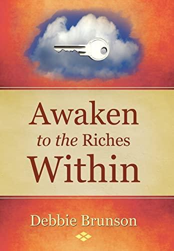 9781504333108: Awaken to the Riches Within
