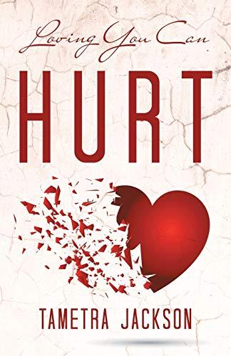 Loving You Can Hurt: Jackson, Tametra