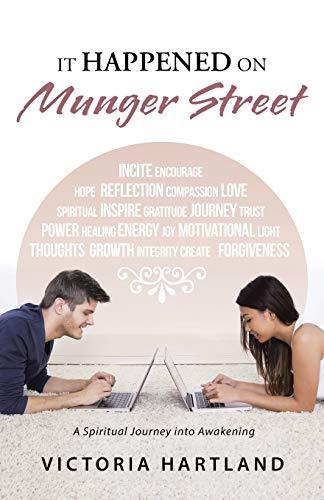 9781504333870: It Happened on Munger Street: A Spiritual Journey into Awakening
