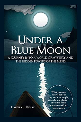 9781504339100: Under a Blue Moon