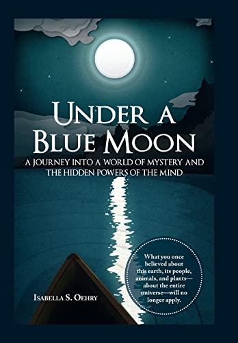 9781504339124: Under a Blue Moon