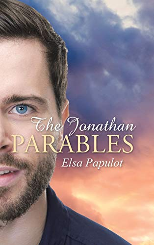 The Jonathan Parables (Hardback or Cased Book): Papulot, Elsa