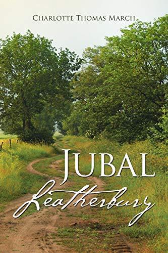 9781504339520: Jubal Leatherbury: Book II