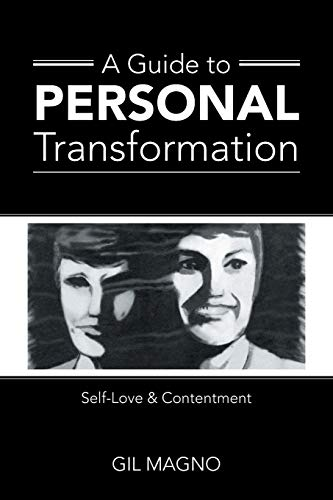 9781504340335: A Guide to Personal Transformation: Self-Love & Contentment