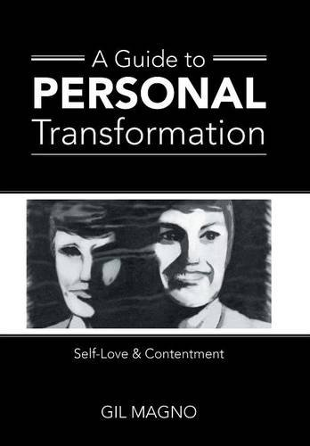 9781504340496: A Guide to Personal Transformation: Self-Love & Contentment