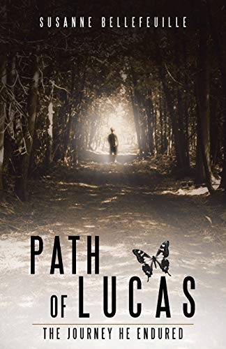 9781504342902: Path of Lucas: The Journey He Endured