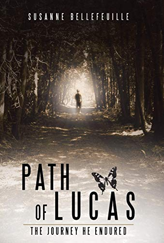9781504342926: Path of Lucas: The Journey He Endured