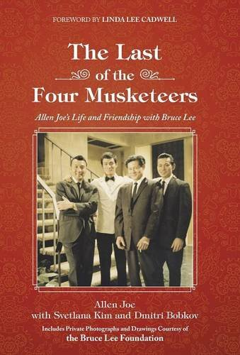 9781504342988: The Last of the Four Musketeers: Allen Joe's Life and Friendship With Bruce Lee