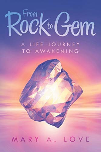 9781504343459: From Rock to Gem: A Life Journey to Awakening