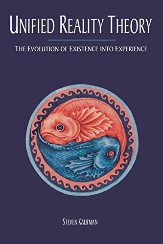 9781504343756: Unified Reality Theory: The Evolution of Existence into Experience