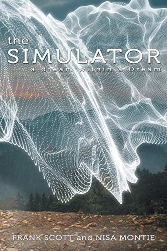 9781504344357: The Simulator: a dream within a Dream
