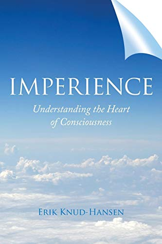 9781504344470: Imperience: Understanding the Heart of Consciousness
