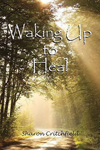 9781504344500: Waking Up to Heal