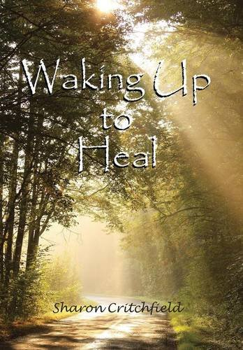 9781504344524: Waking Up to Heal