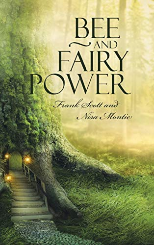 9781504344951: Bee and Fairy Power