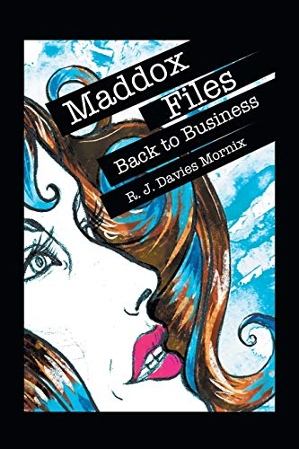 9781504345378: Maddox Files: Back to Business