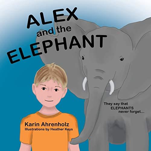 9781504345811: Alex and the Elephant
