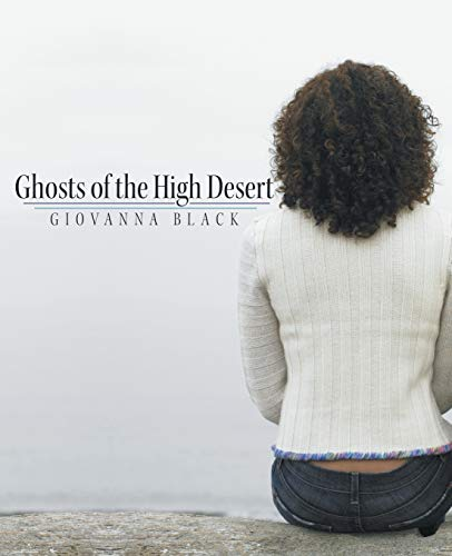 9781504346610: Ghosts of the High Desert