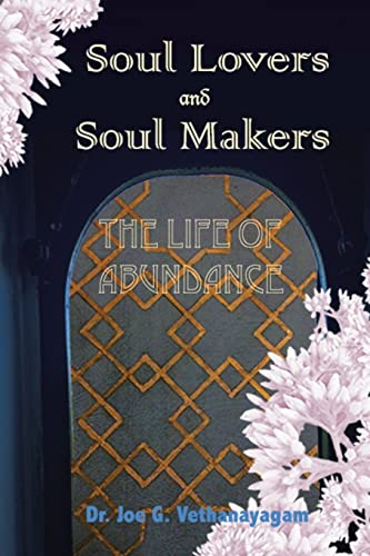 9781504346986: Soul Lovers and Soul Makers: The Life Of Abundance