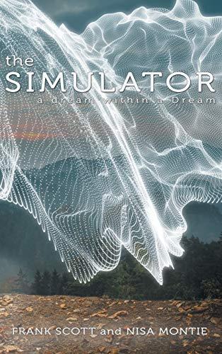 9781504348478: The Simulator: a dream within a Dream