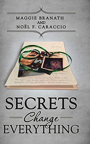 9781504366045: Secrets Change Everything