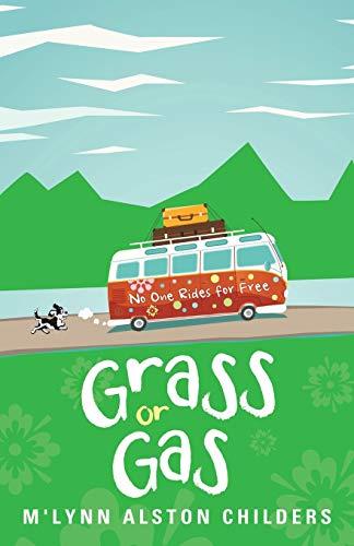 Grass or Gas: M'Lynn Alston Childers
