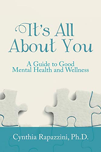 It s All about You: A Guide: Ph D Cynthia