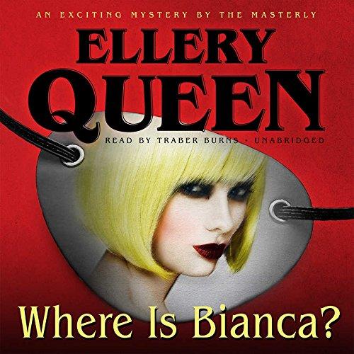 Where Is Bianca? (Tim Corrigan Mysteries): Powell, Talmage; Queen, Ellery, Jr.
