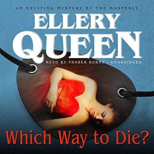 Which Way to Die? (Tim Corrigan Mysteries): Deming, Richard; Queen, Ellery, Jr.