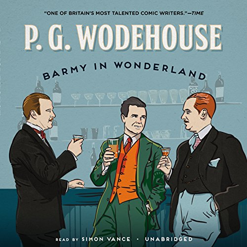 Barmy in Wonderland (Compact Disc): P.G. Wodehouse