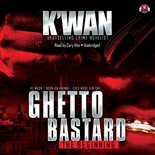 Ghetto Bastard: K. Wan
