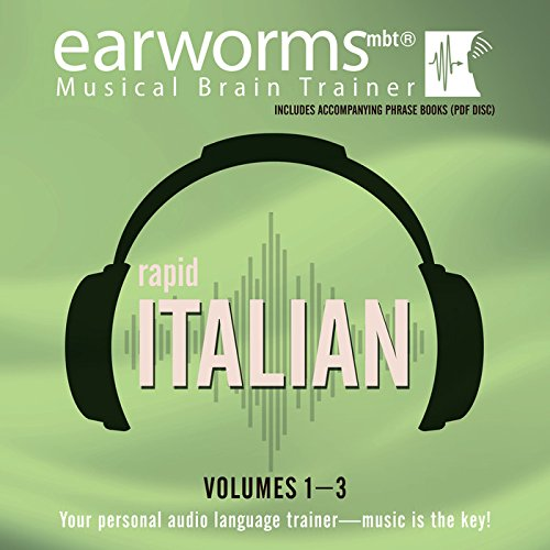 Rapid Italian, Vols. 1-3 -: Earworms Learning