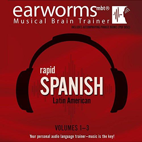Rapid Spanish (Latin American), Vols. 1-3 (CD-Audio) 9781504604635 [Rapid Spanish (Latin American), Volumes 1 - 3] [Presented by Daniel Billings, Vivian Atienza and Beatriz Toscano] Your personal audio l