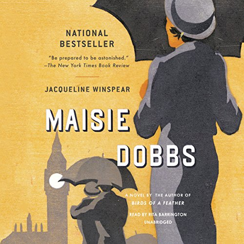 Maisie Dobbs - A Novel: Jacqueline Winspear