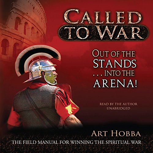 Called to War: Out of the Stands. into the Arena: Art Hobba