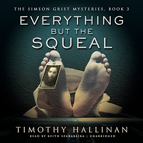 Everything But the Squeal: Timothy Hallinan